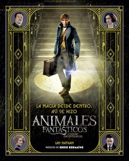 Foto de LA MAGIA DESDE DENTRO: ASÍ SE HIZO ANIMALES FANTÁSTICOS Y DÓNDE ENCONTRARLOS