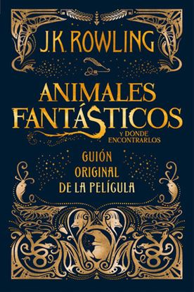 Picture of Animales Fantásticos y Dónde Encontrarlos - Guión Original de la Película