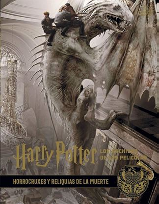 Picture of Los Archivos de las Películas 3: Horrocruxes y Reliquias de la Muerte - Harry Potter