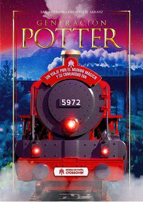 Picture of Generación Potter - Un Viaje por el Mundo Mágico y su Comunidad Fan